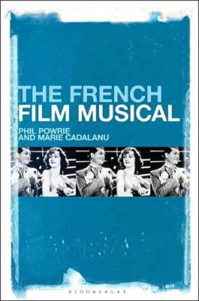 The French Film Musical - Phil Powrie