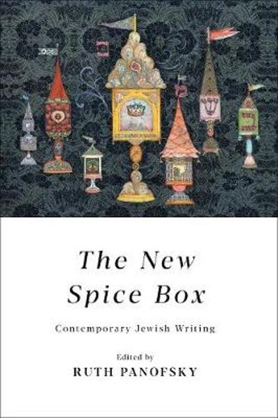 The New Spice Box - Ruth Panofsky