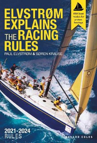 Elvstrom Explains the Racing Rules - Paul Elvstrom