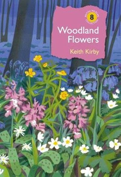 Woodland Flowers - Dr Keith Kirby