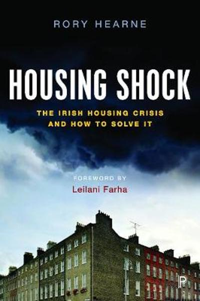 Housing Shock - Rory Hearne