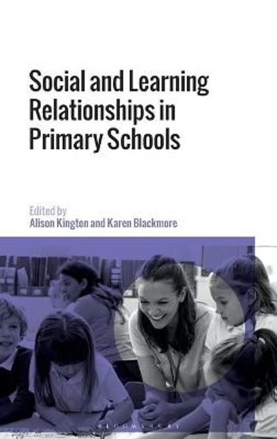 Social and Learning Relationships in Primary Schools - Professor Alison Kington