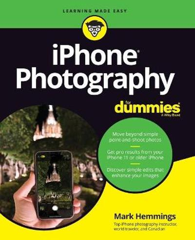 iPhone Photography For Dummies - Mark Hemmings