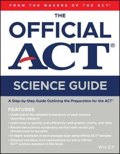 The Official ACT Science Guide - ACT