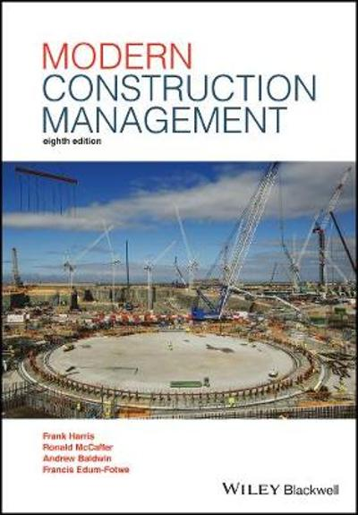 Modern Construction Management - Prof. Frank Harris