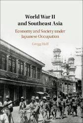 World War II and Southeast Asia - Gregg Huff