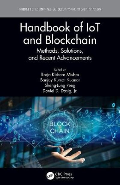 Handbook of IoT and Blockchain - Brojo Kishore Mishra