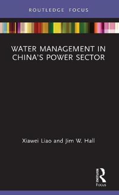 Water Management in China's Power Sector - Xiawei Liao