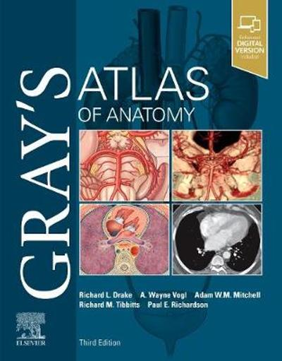 Gray's Atlas of Anatomy - Richard Drake