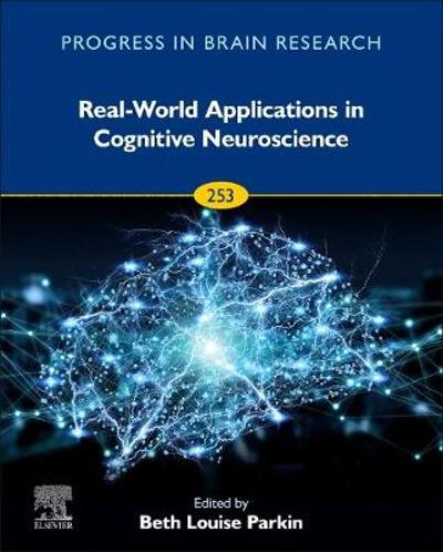 Real-World Applications in Cognitive Neuroscience - Beth Parkin