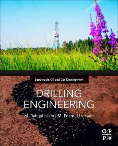 DRILLING ENGINEERING - M. Rafiqul Islam