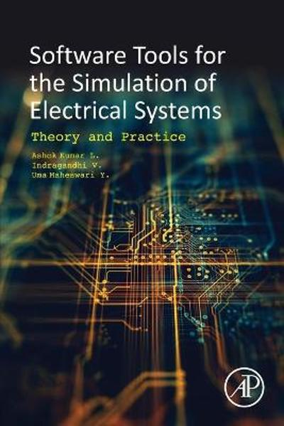 Software Tools for the Simulation of Electrical Systems - Ashok L. Kumar