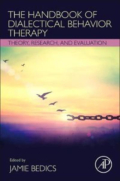 The Handbook of Dialectical Behavior Therapy - Jamie Bedics