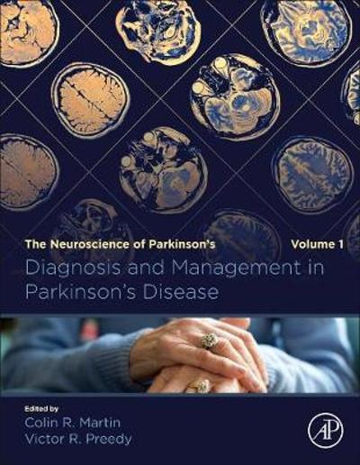Diagnosis and Management in Parkinson's Disease - Colin R. Martin