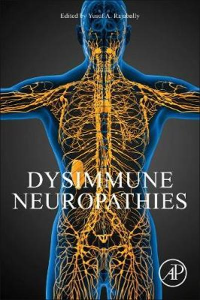 Dysimmune Neuropathies - Yusuf Rajabally
