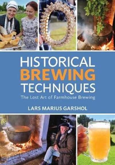 Historical Brewing Techniques - Lars Marius Garshol