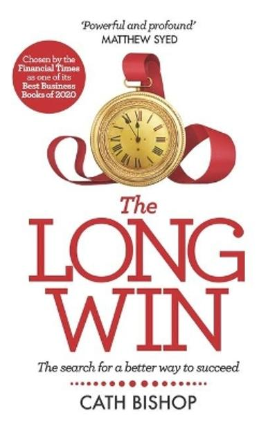 The Long Win - Cath Bishop
