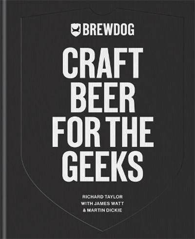 BrewDog: Craft Beer for the Geeks - BrewDog PLC