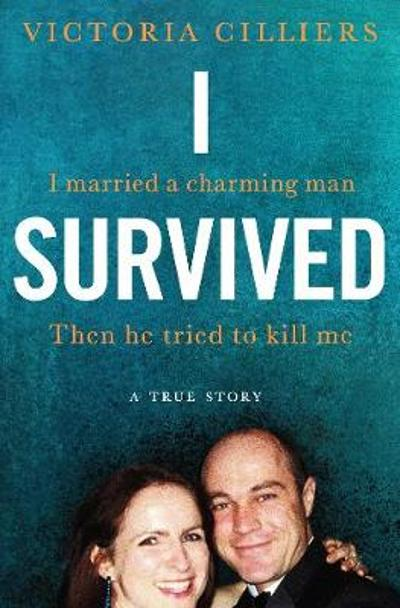 I Survived - Victoria Cilliers
