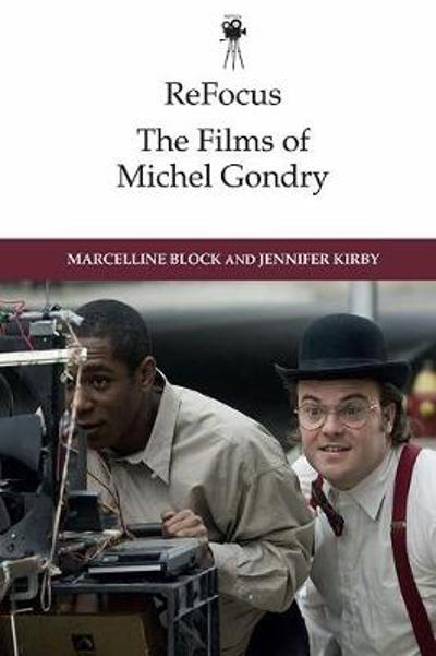 The Films of Michel Gondry - Marcelline Block