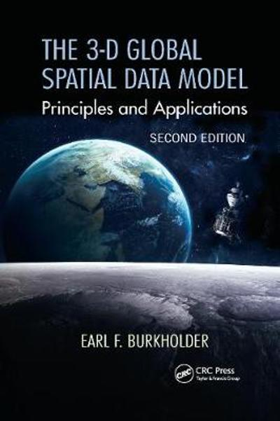 The 3-D Global Spatial Data Model - Earl F. Burkholder