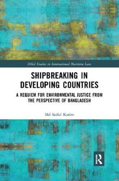 Shipbreaking in Developing Countries - Md Saiful Karim