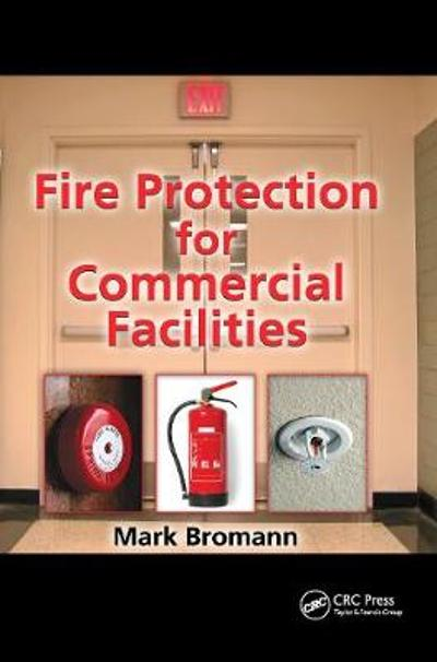 Fire Protection for Commercial Facilities - Mark Bromann