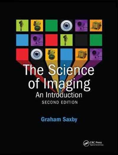 The Science of Imaging - Graham Saxby