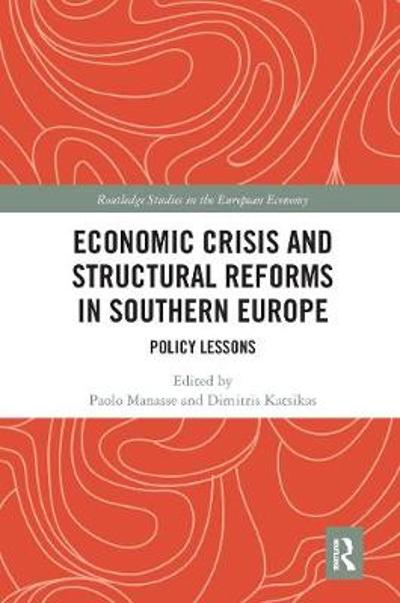 Economic Crisis and Structural Reforms in Southern Europe - Paolo Manasse