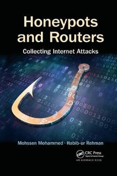 Honeypots and Routers - Mohssen Mohammed