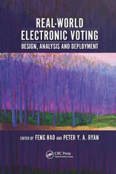 Real-World Electronic Voting - Feng Hao