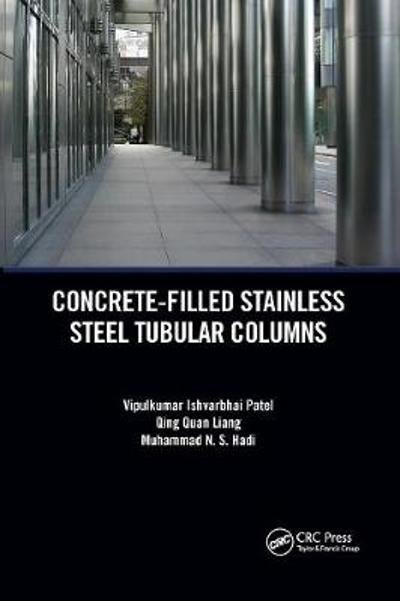Concrete-Filled Stainless Steel Tubular Columns - Vipulkumar Patel