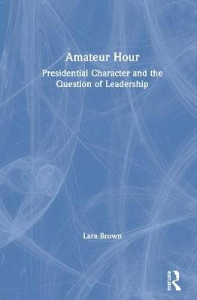 Amateur Hour - Lara M. Brown