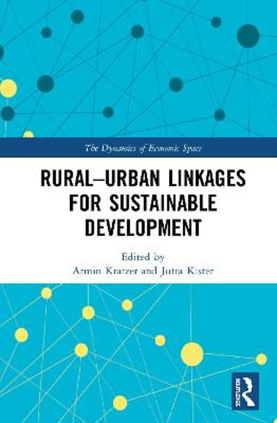 Rural-Urban Linkages for Sustainable Development - Armin Kratzer