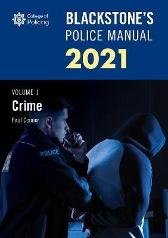 Blackstone's Police Manuals Volume 1: Crime 2021 - Paul Connor