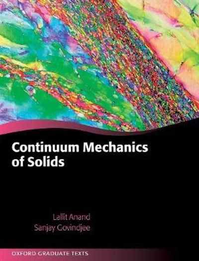 Continuum Mechanics of Solids - Lallit Anand