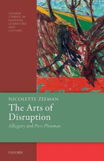 The Arts of Disruption - Nicolette Zeeman