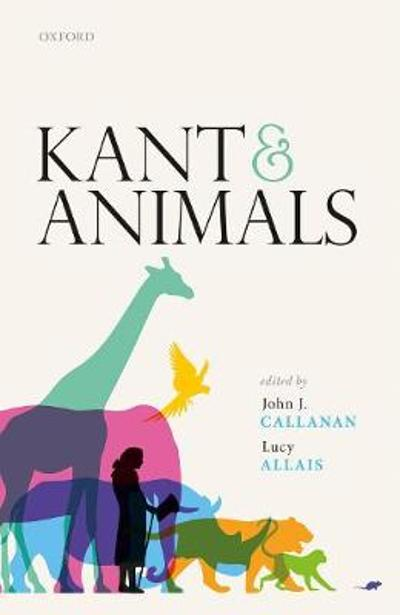 Kant and Animals - John J. Callanan