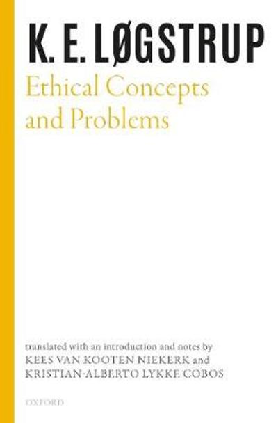 Ethical Concepts and Problems - Knud Ejler Logstrup