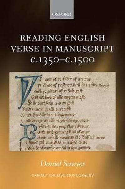 Reading English Verse in Manuscript c.1350-c.1500 - Daniel Sawyer