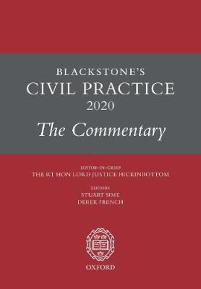 Blackstone's Civil Practice 2020: The Commentary - Derek French