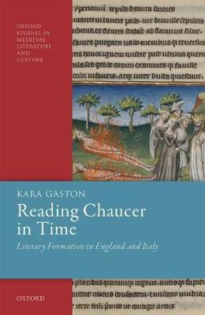 Reading Chaucer in Time - Kara Gaston