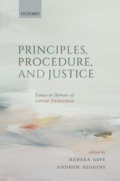Principles, Procedure, and Justice - Rabeea Assy