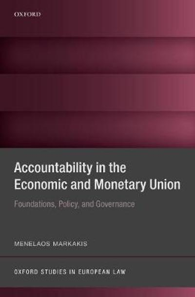 Accountability in the Economic and Monetary Union - Menelaos Markakis