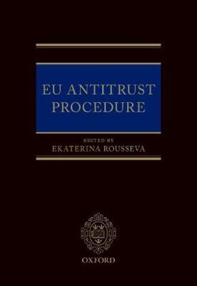 EU Antitrust Procedure - Ekaterina Rousseva