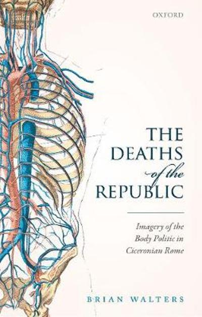 The Deaths of the Republic - Brian Walters