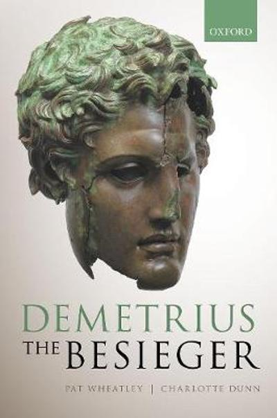 Demetrius the Besieger - Pat Wheatley