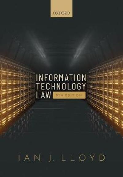 Information Technology Law - Ian J. Lloyd