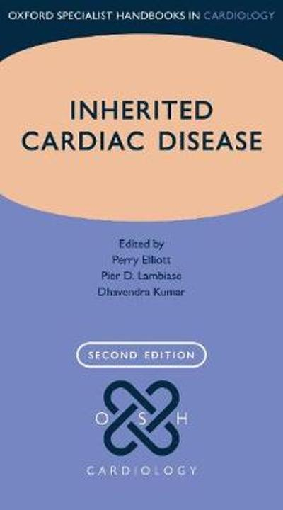 Inherited Cardiac Disease - Perry Elliott