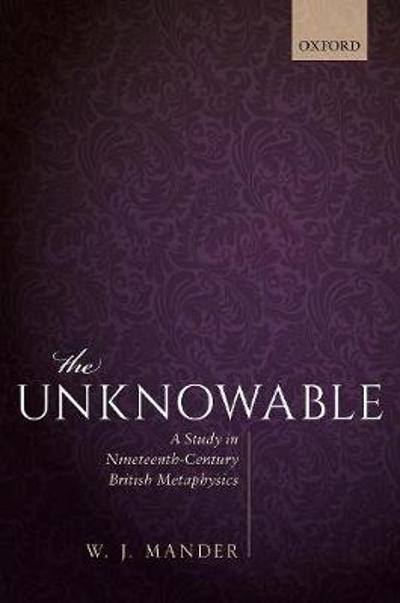 The Unknowable - W. J. Mander